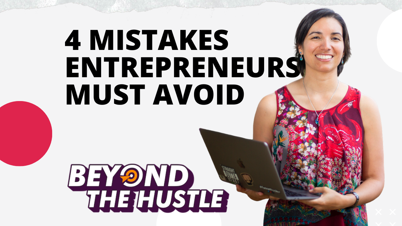 4 mistakes to avoid as entrepreneurs